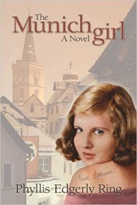 The Munich Girl by Phyllis Edgerly Ring book review