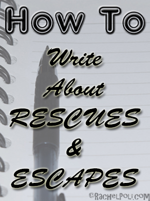 how-to-write-about-rescues-and-escapes