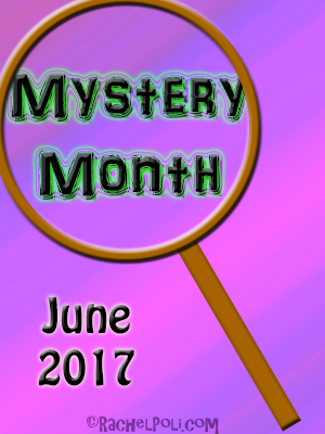 Mystery Month June 2017