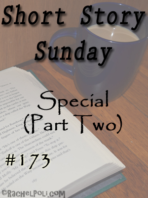 "Short Story: ""Special"" [Part Two] 