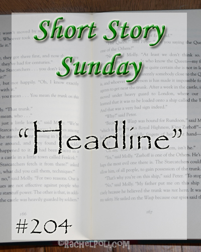 "Short Story: ""Headline"" 